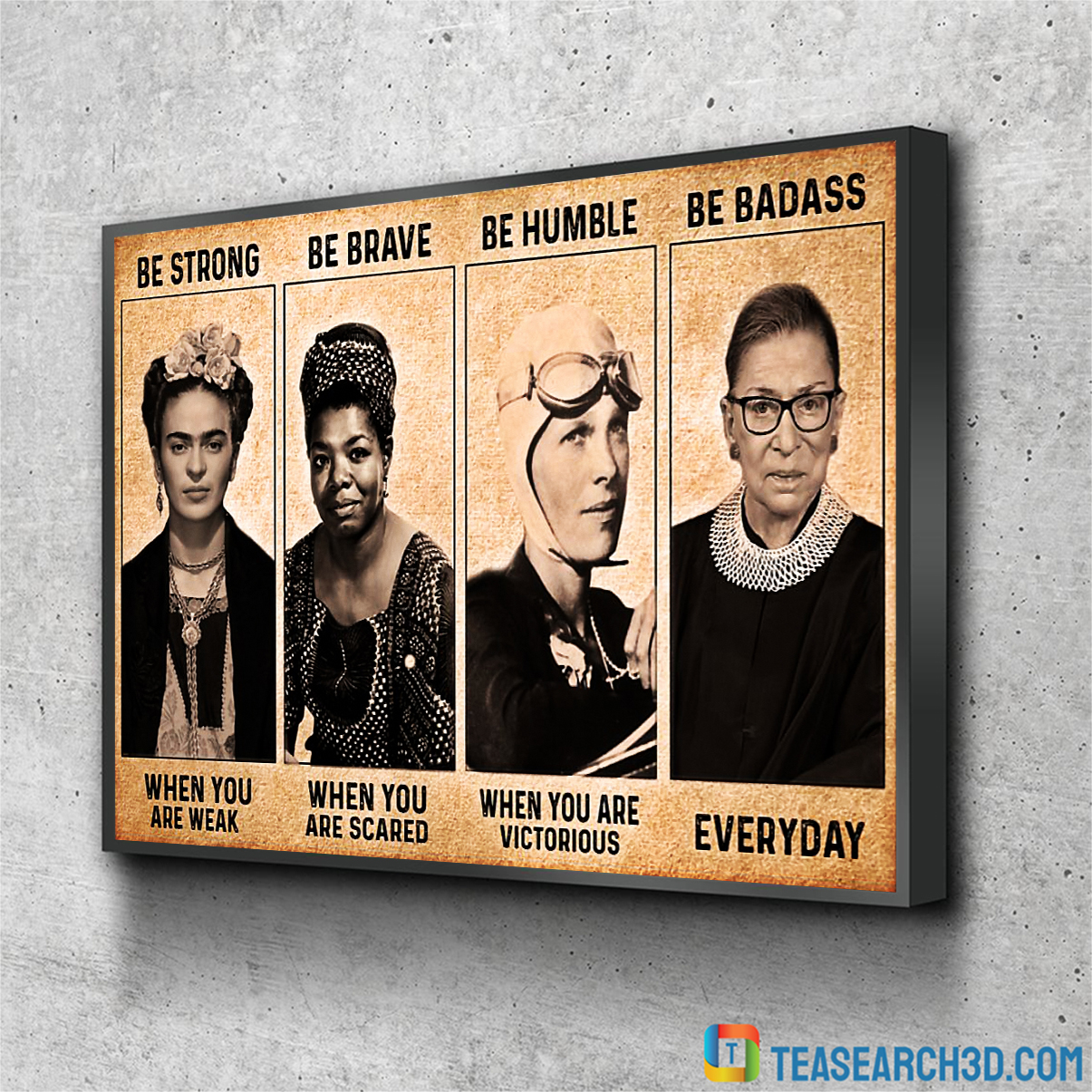 Famous Feminists be strong when you are weak poster