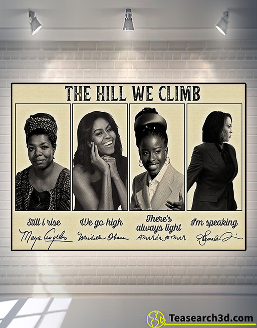 Famous feminist signature the hill we climb poster