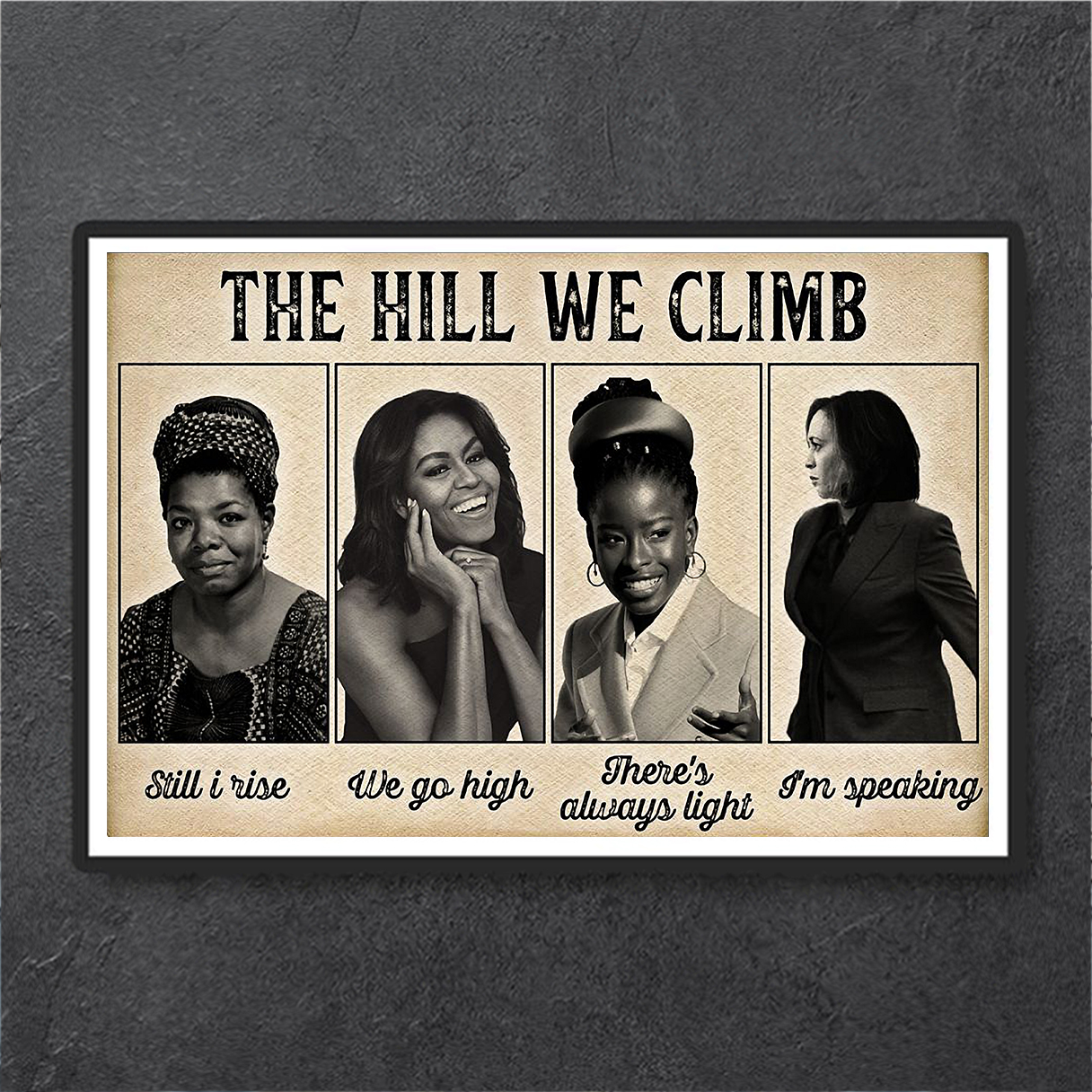Famous feminist the hill we climb poster A2