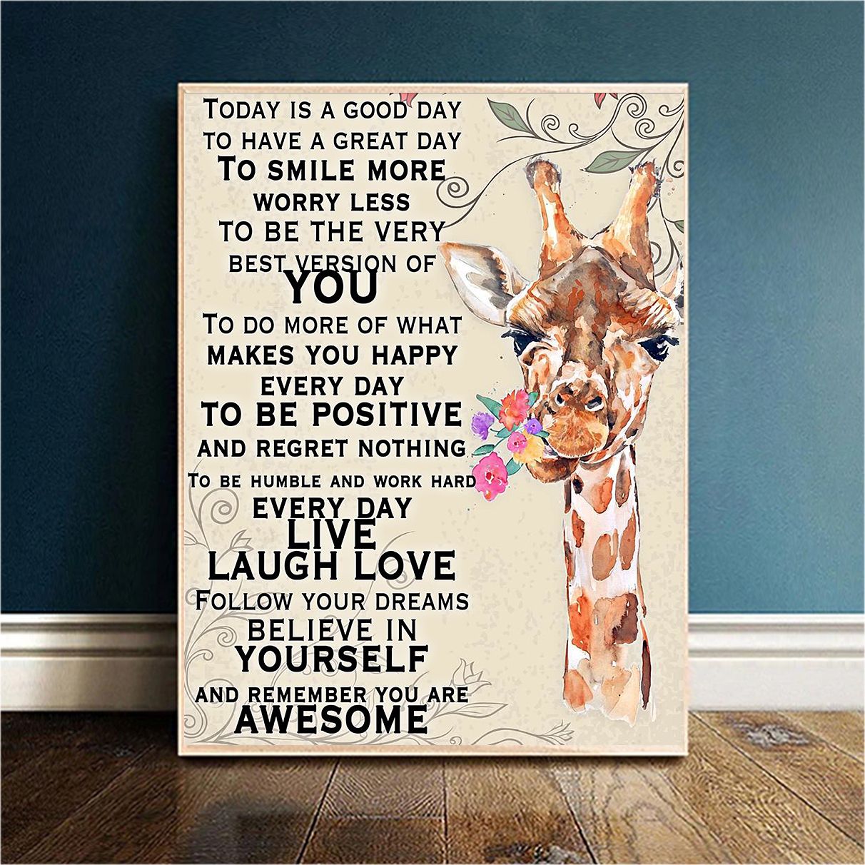 Giraffe today is a good day to have a great day poster A1