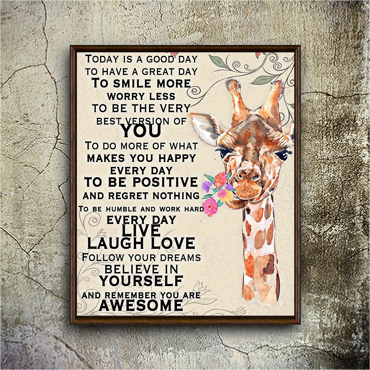 Giraffe today is a good day to have a great day poster A2