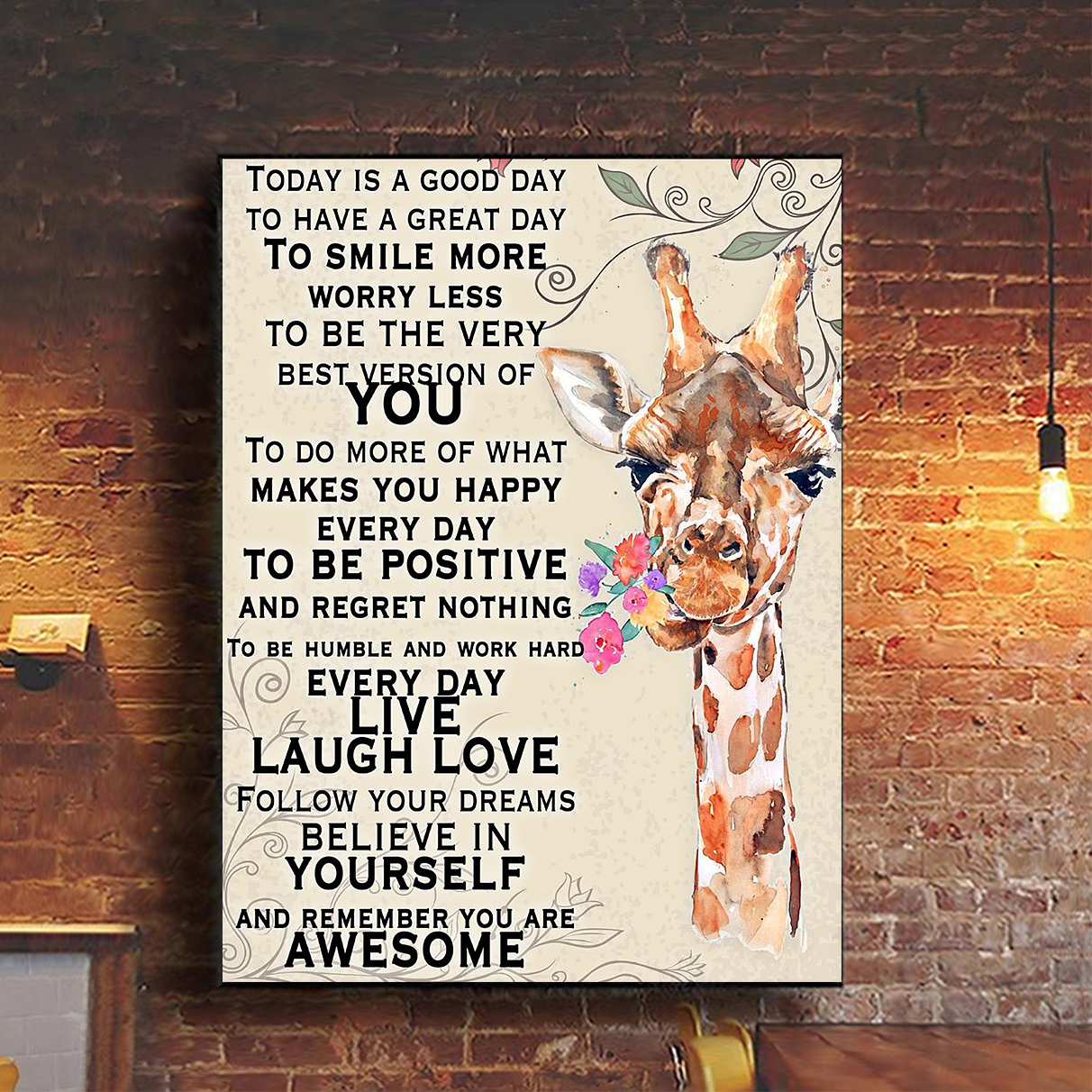 Giraffe today is a good day to have a great day poster A3