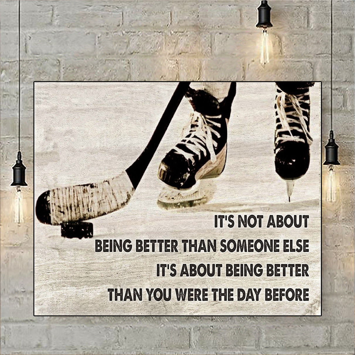 Hockey it's not about being better than someone else poster A2