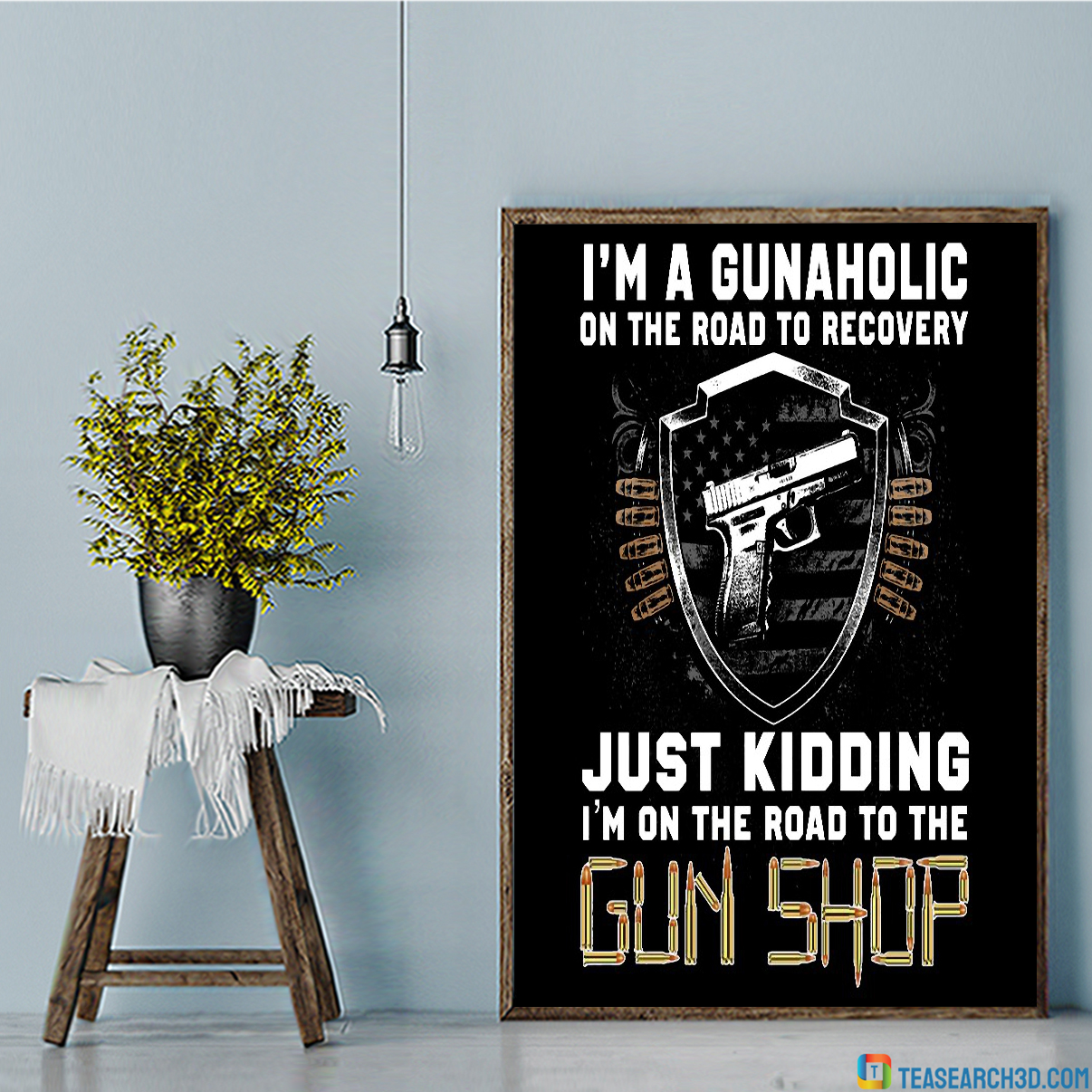 I'm a gunaholic on the road to recovery poster A1