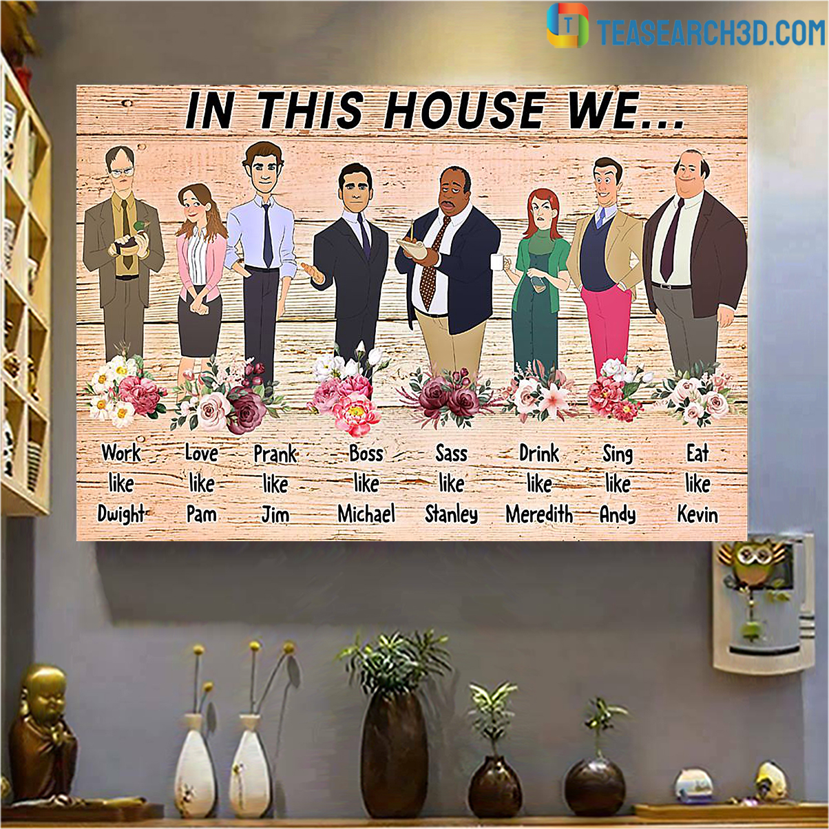 In this house we the office poster A1