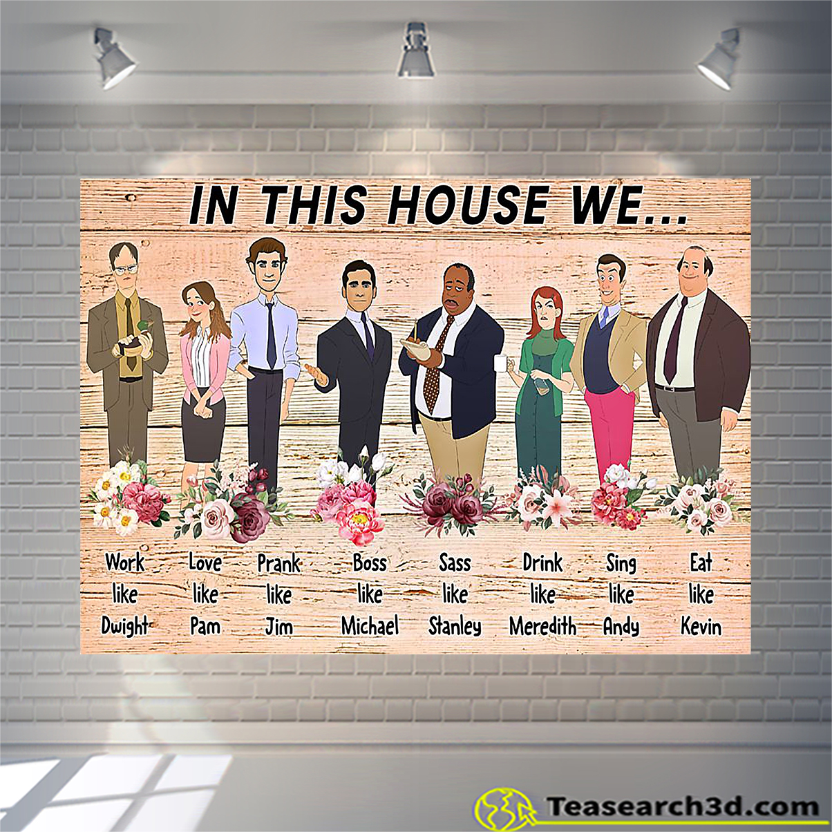 In this house we the office poster A2