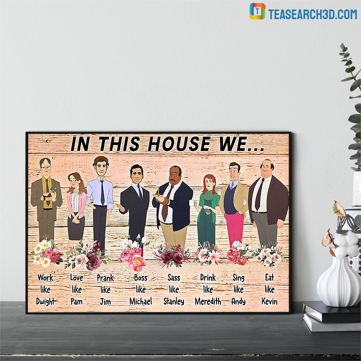 In this house we the office poster A3