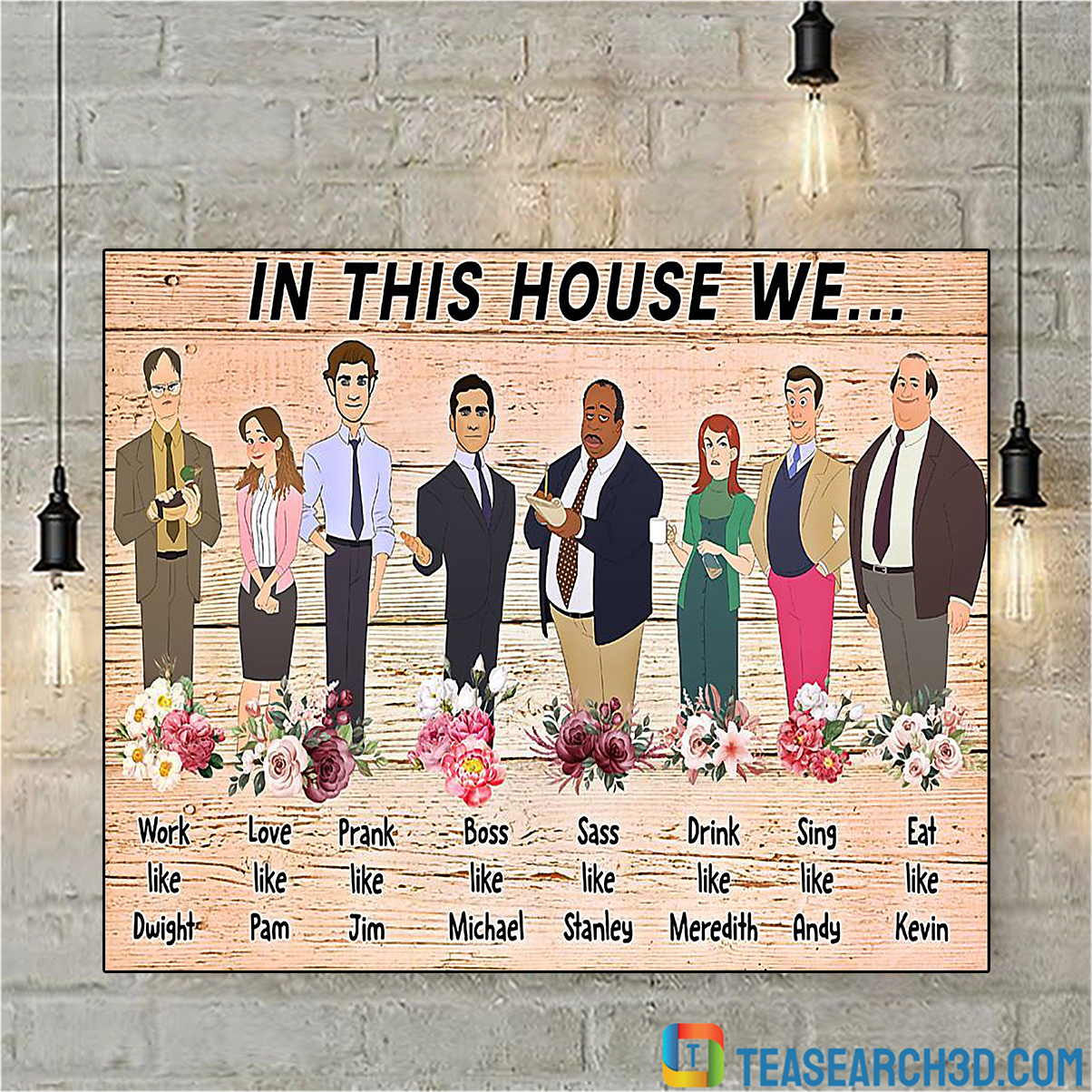 In this house we the office poster