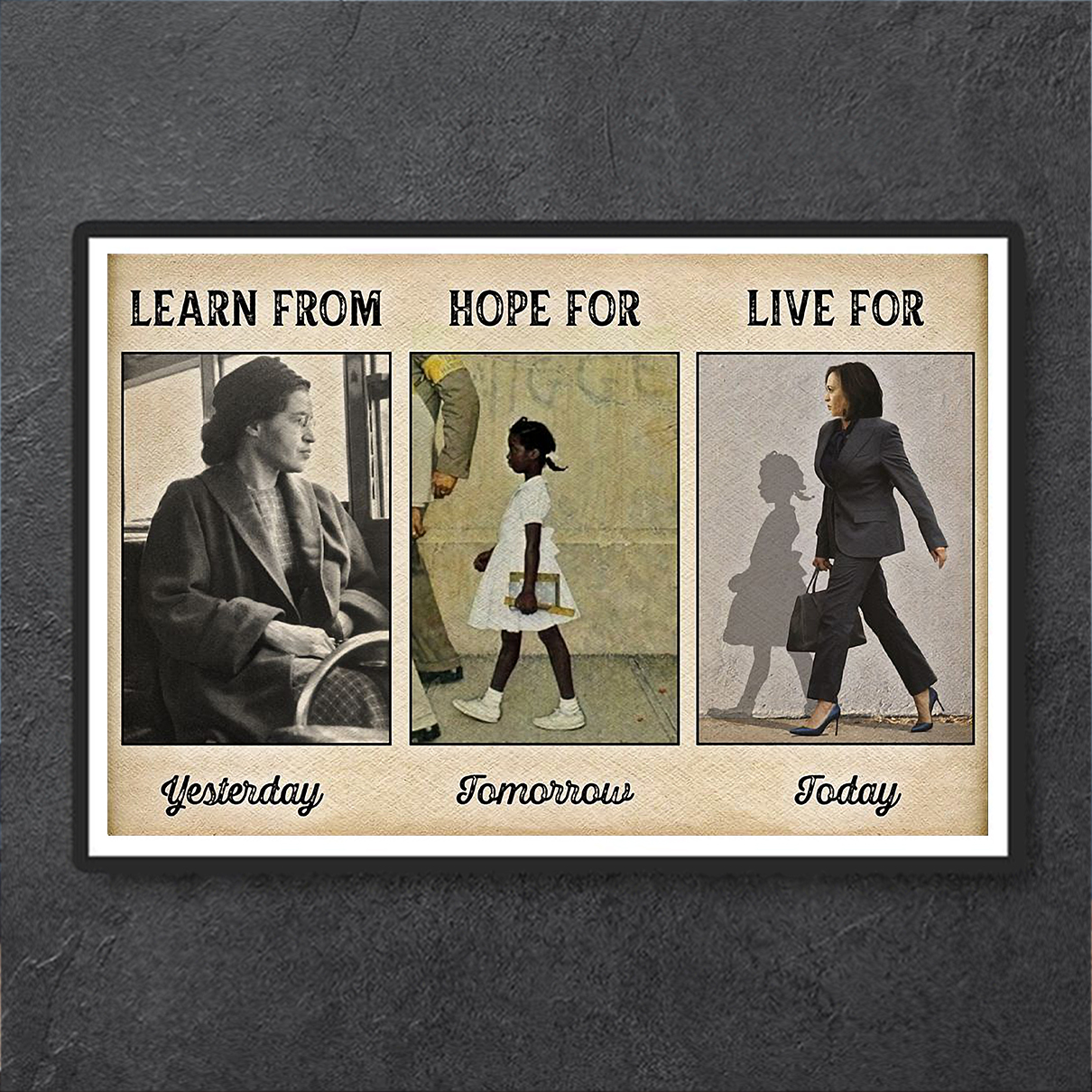 Learn from yesterday hope for tomorrow live for today poster A1