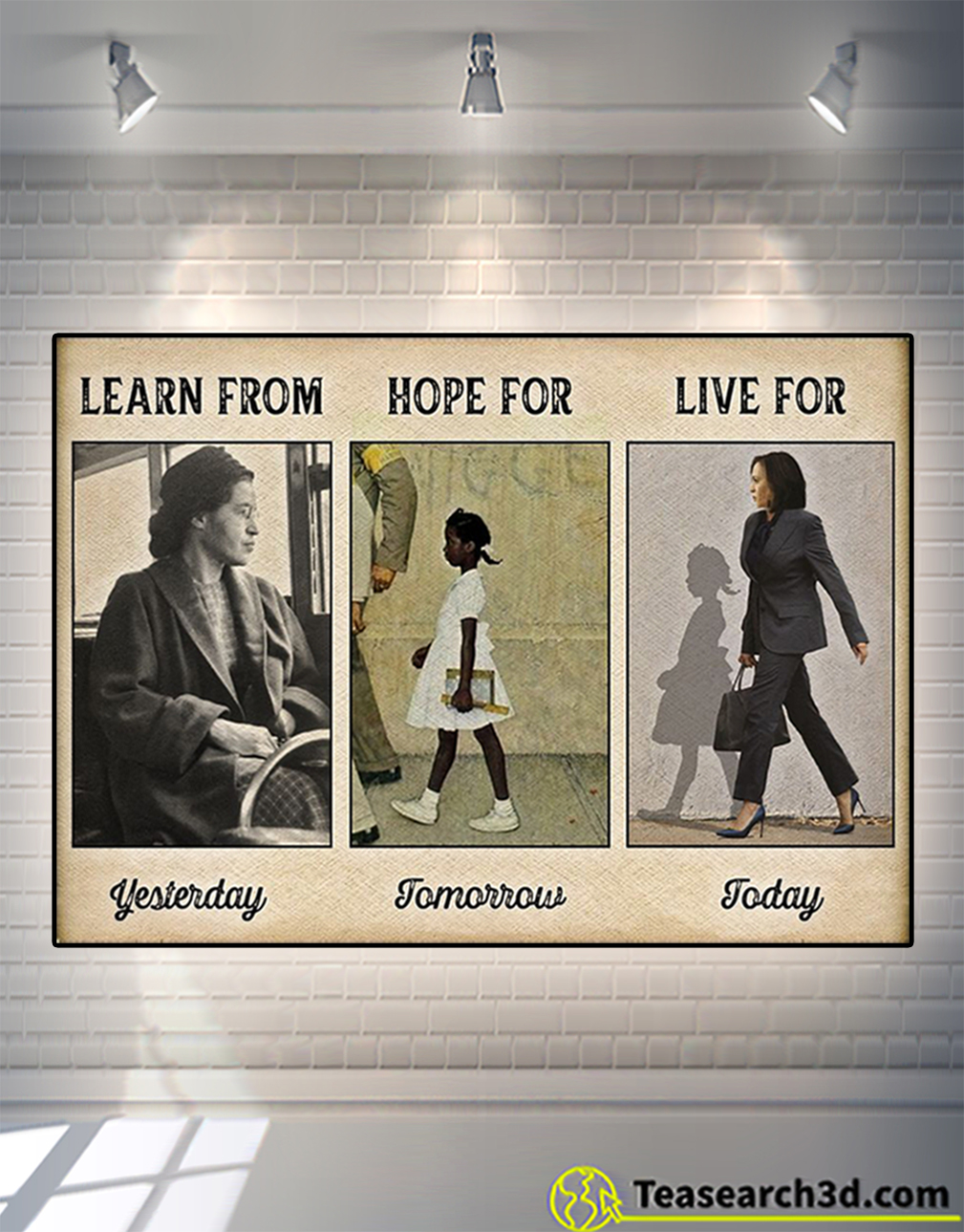 Learn from yesterday hope for tomorrow live for today poster