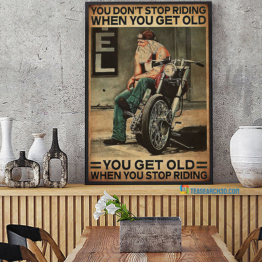 Motorcycle biker you don't stop riding when you get old canvas