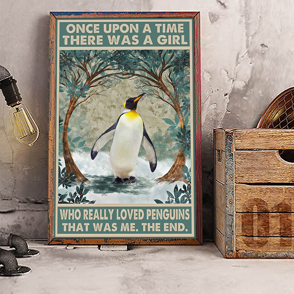 Once upon a time there was a girl who really loved penguins poster A2