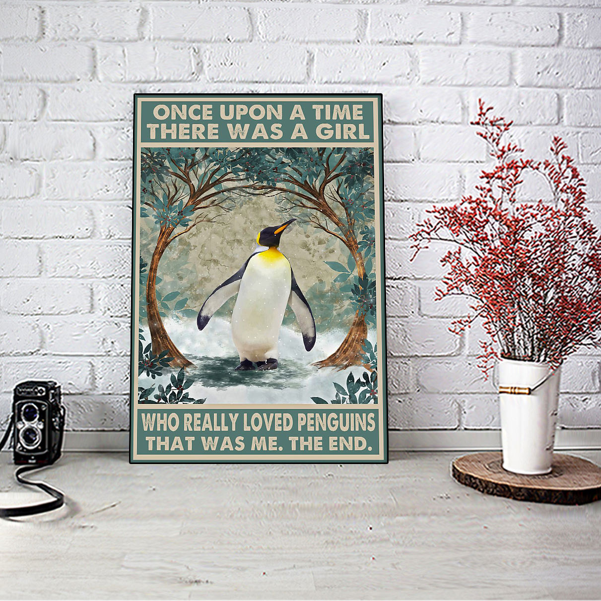 Once upon a time there was a girl who really loved penguins poster A3