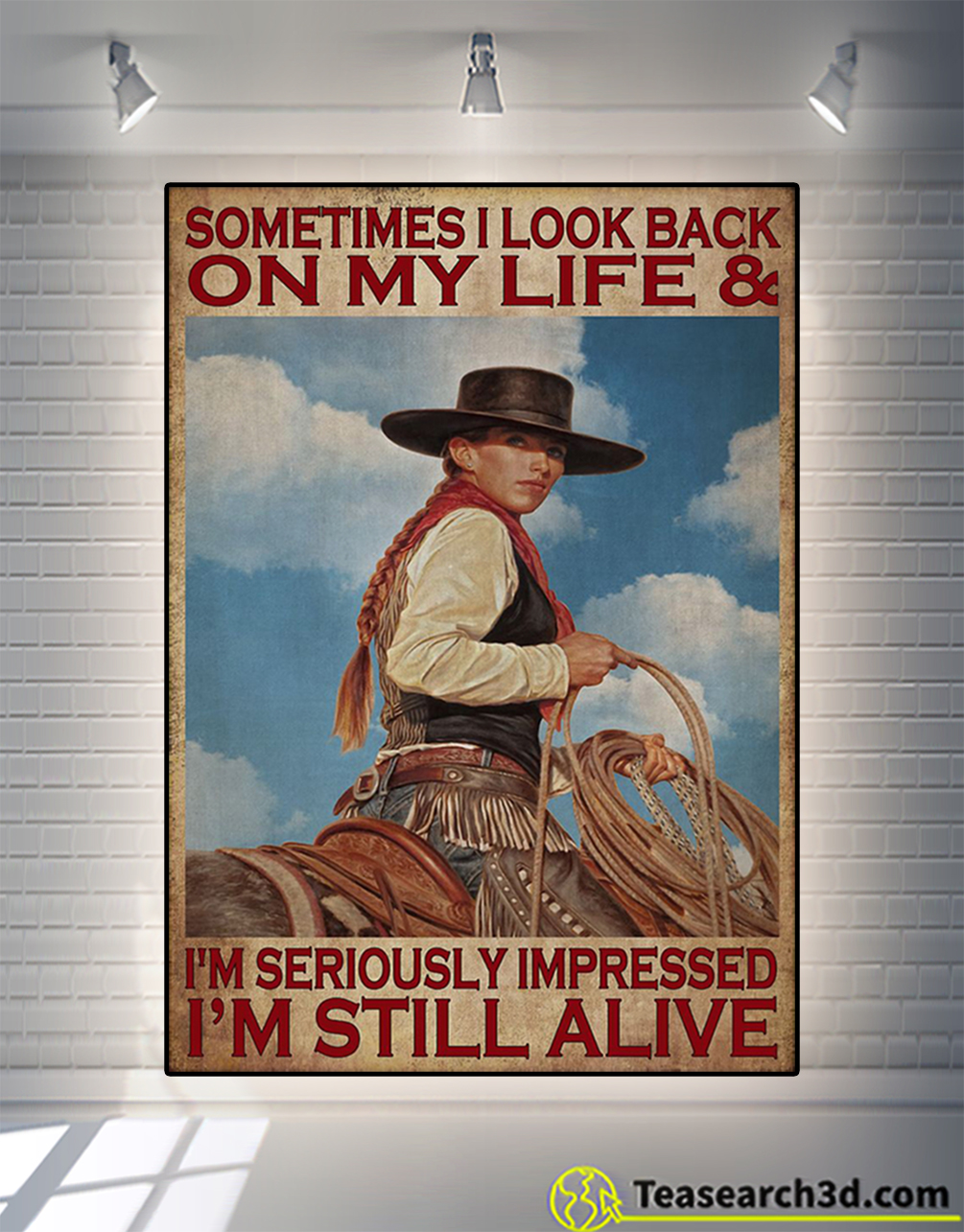 Poster cowgirl some time I look back on my life