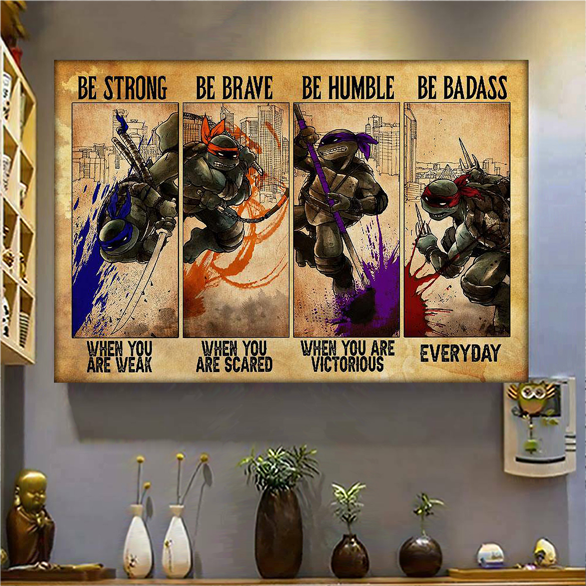 Teenage Mutant Ninja Turtles black be strong be brave be humble be badass poster A2