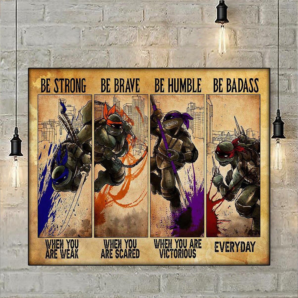 Teenage Mutant Ninja Turtles black be strong be brave be humble be badass poster A3
