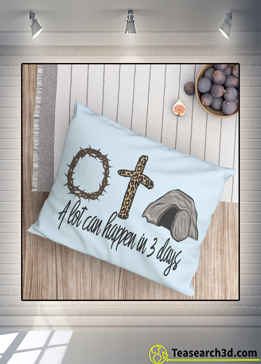 A lot can happen in 3 days jesus easter pillow
