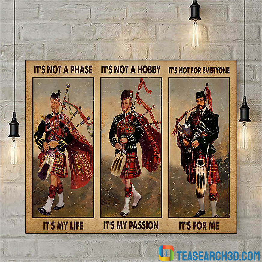 Bagpipes it's not a phase it's my life poster A2