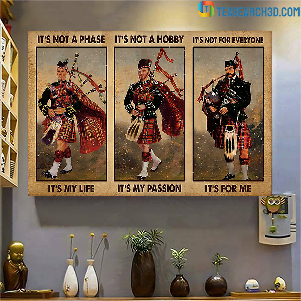 Bagpipes it's not a phase it's my life poster A3