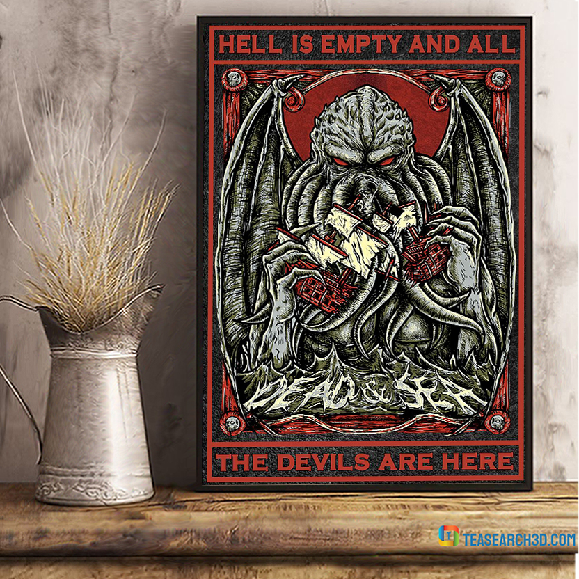 Cthulhu Hell is empty and all the devils are here poster A1