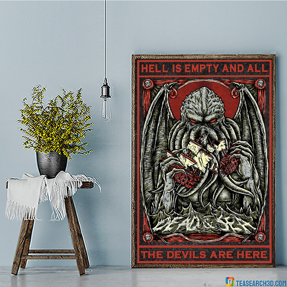 Cthulhu Hell is empty and all the devils are here poster