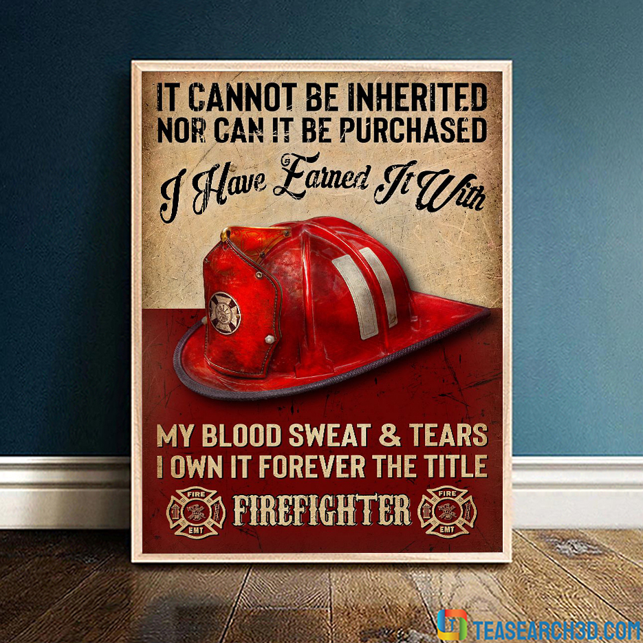 Firefighter it cannot be inherited nor can it be purchased poster