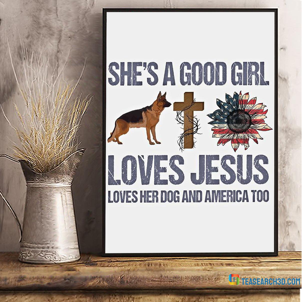 German Shepherd she's a good girl loves jesus poster A2