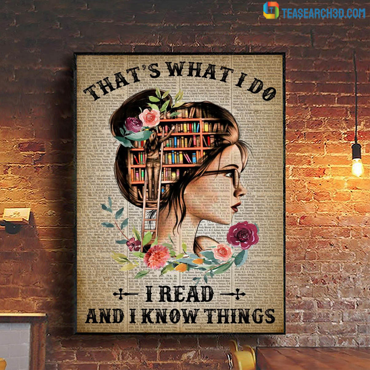 Girl that's what I do I read and I know things poster A2