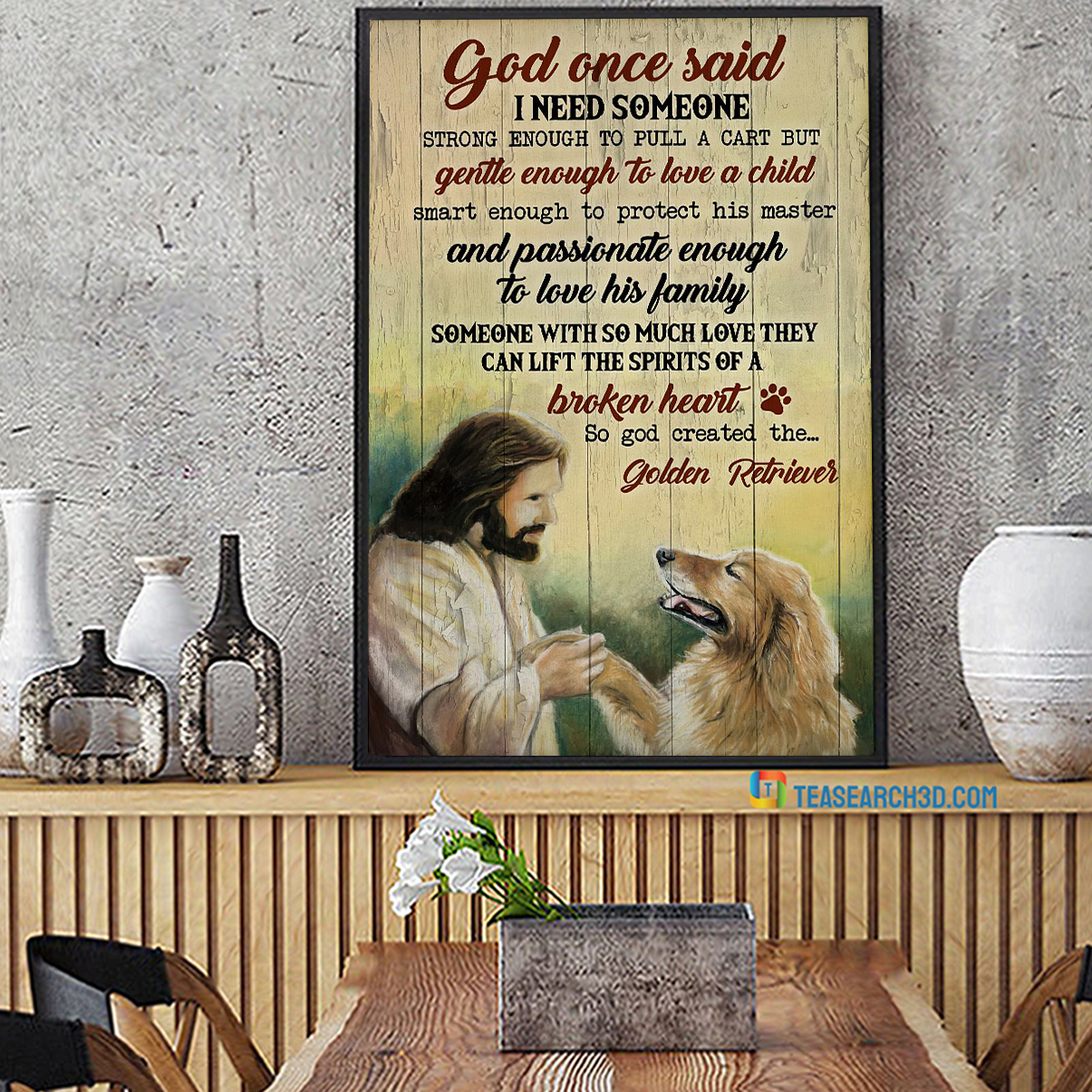 Golden retriever god once said I need someone strong enough to pull a cart poster A1