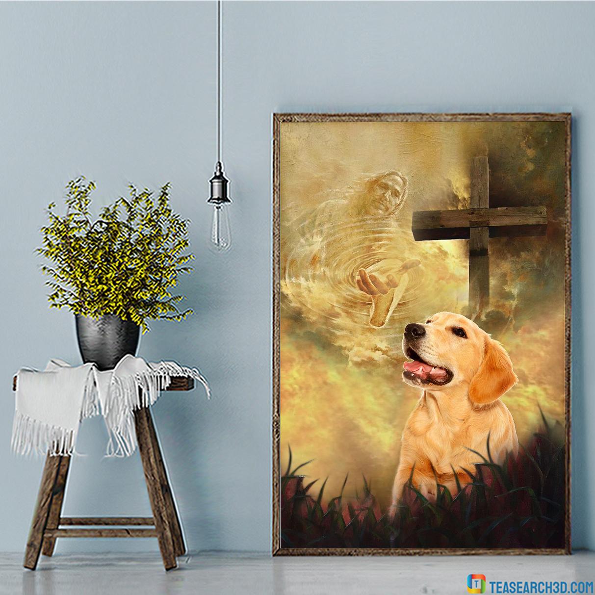 Golden retriever take my hand Jesus poster A1