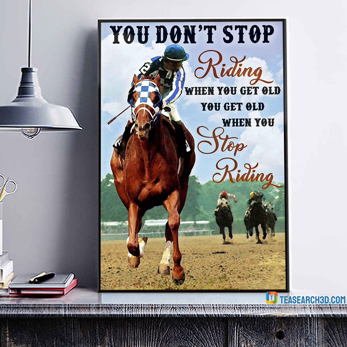 Horse racing you don't stop riding when you get old canvas 1
