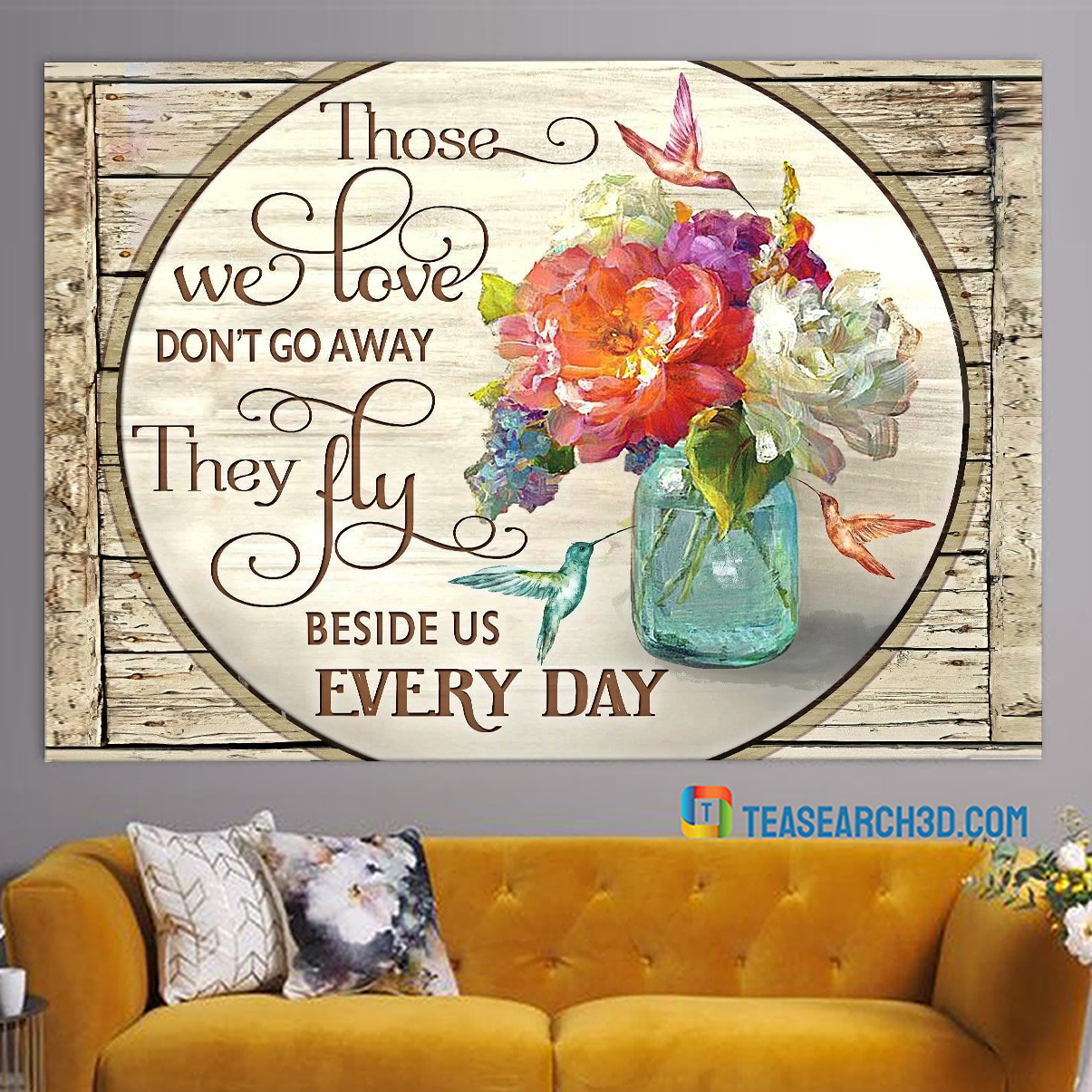 Hummingbird flowers those we love don't go away canvas medium