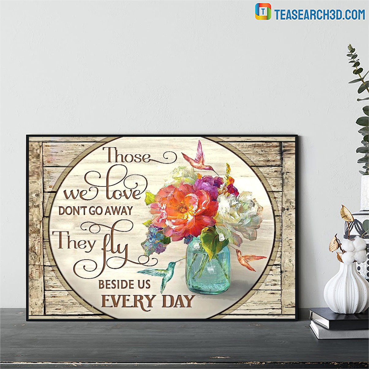 Hummingbird flowers those we love don't go away canvas small