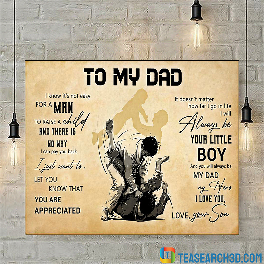 Jiu Jitsu to my dad poster A1