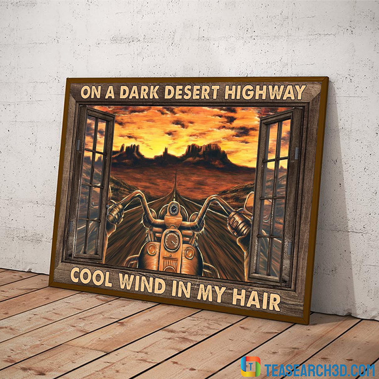 Motorcycle on a dark desert highway cool wind in my hair window poster A2
