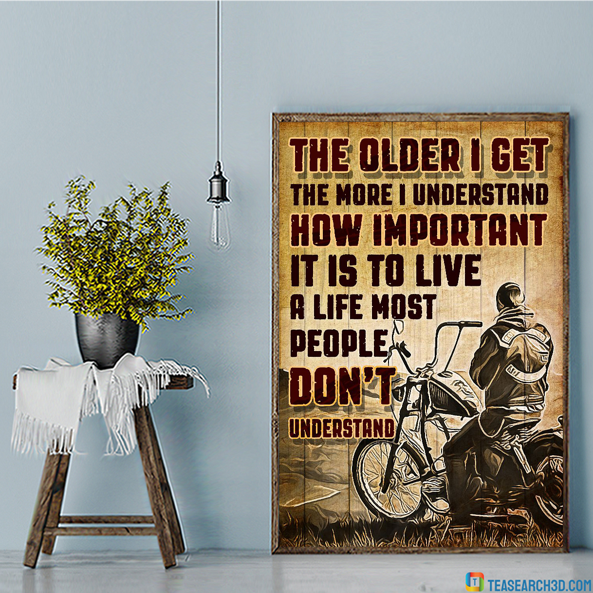 Motorcycle the older I get the more I understand poster A1
