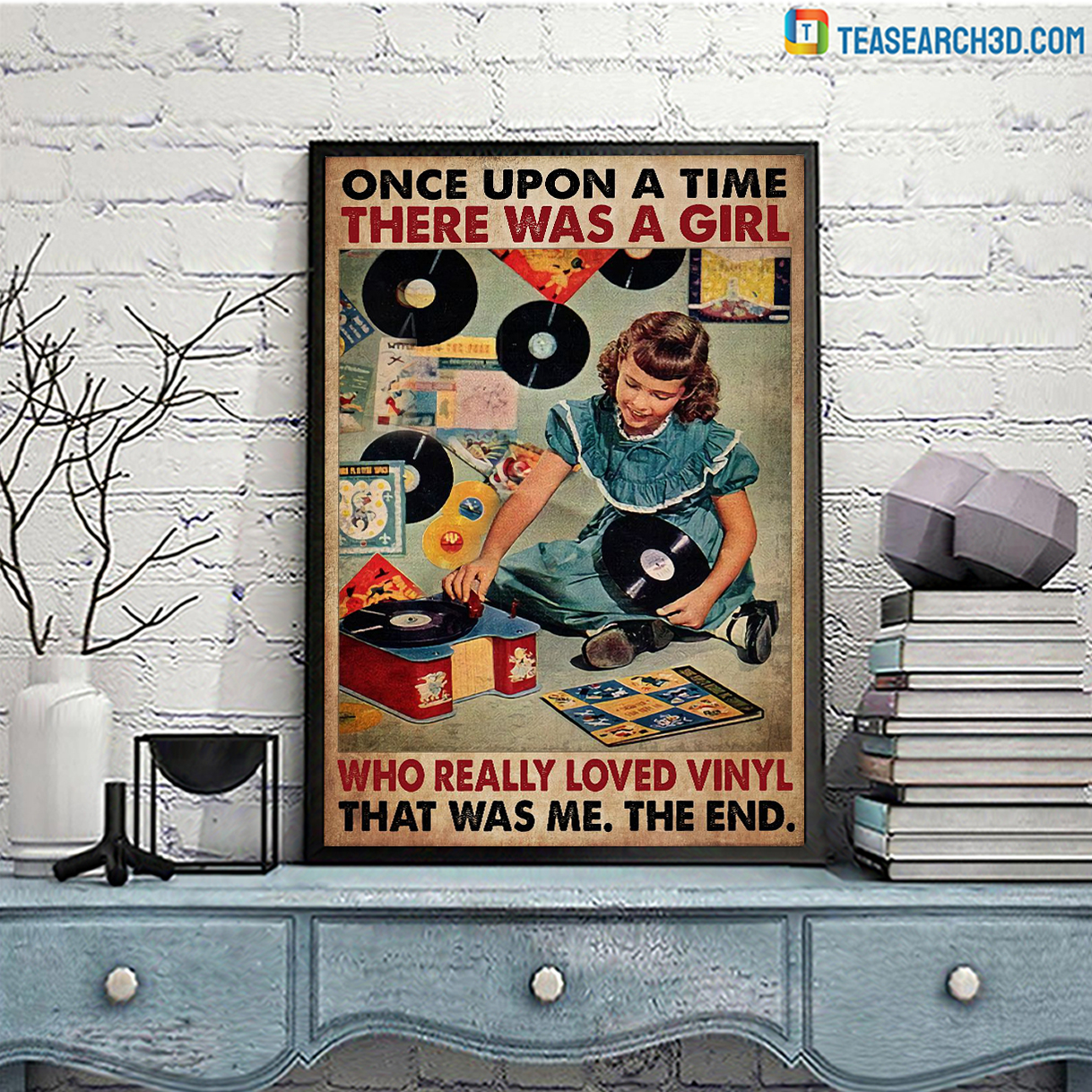 Once upon a time there was a girl who really loved vinyl poster A3
