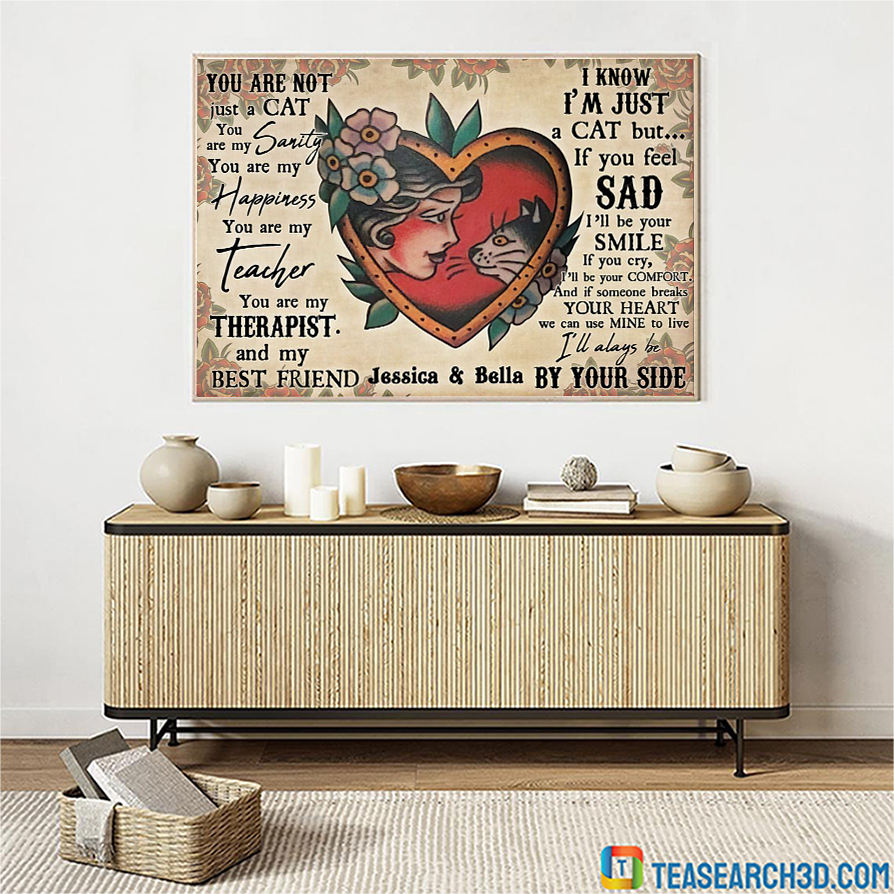 Personalize custom name girl and cat you are not jus a cat poster A1