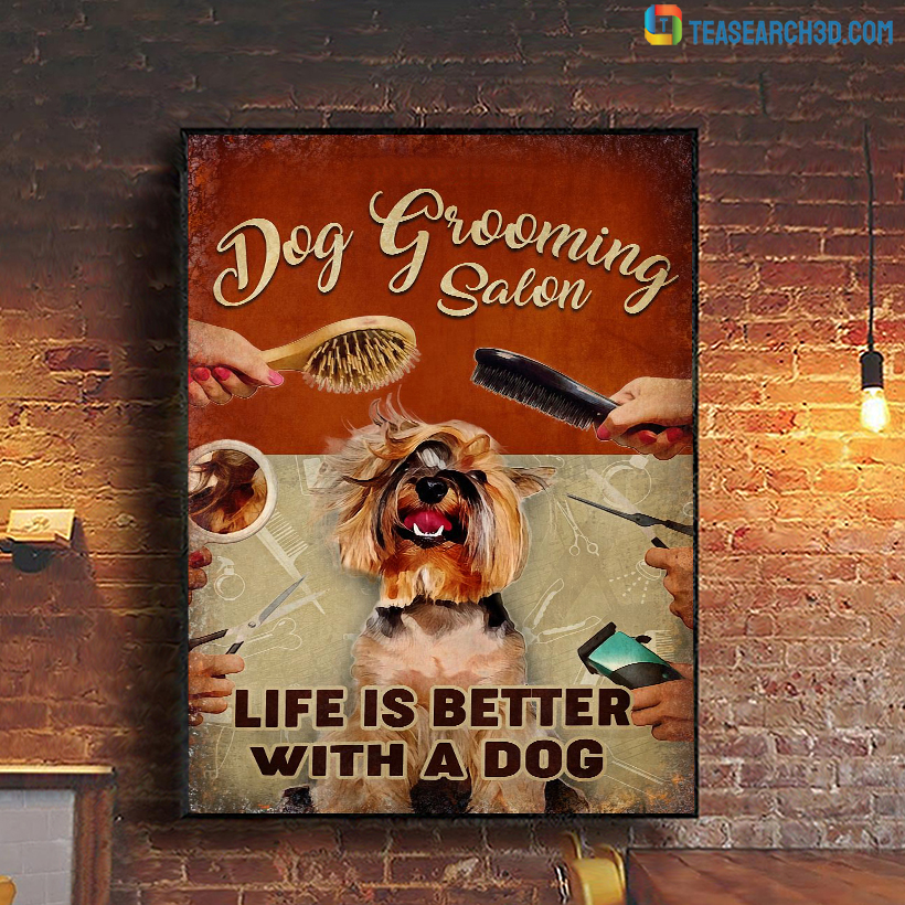 Personalized custom name dog grooming salon life is better with a dog poster A1