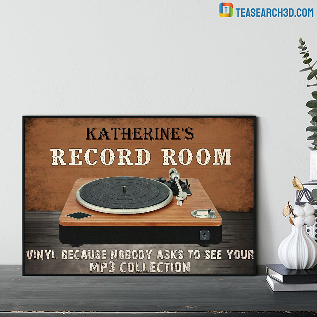 Personalized custom name record room vinyl because nobody asks to see poster