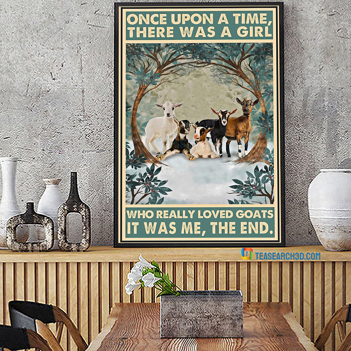 There was a girl who really loved goats it was me the end poster A2