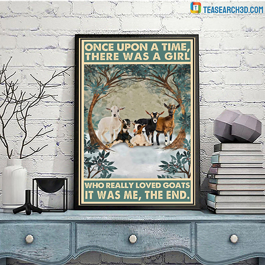 There was a girl who really loved goats it was me the end poster