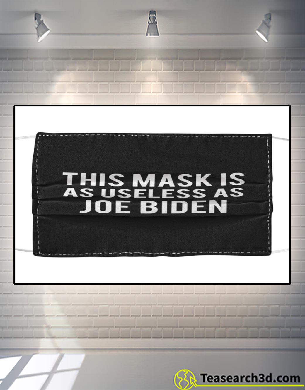 This mask is as useless as Joe Biden face mask 1