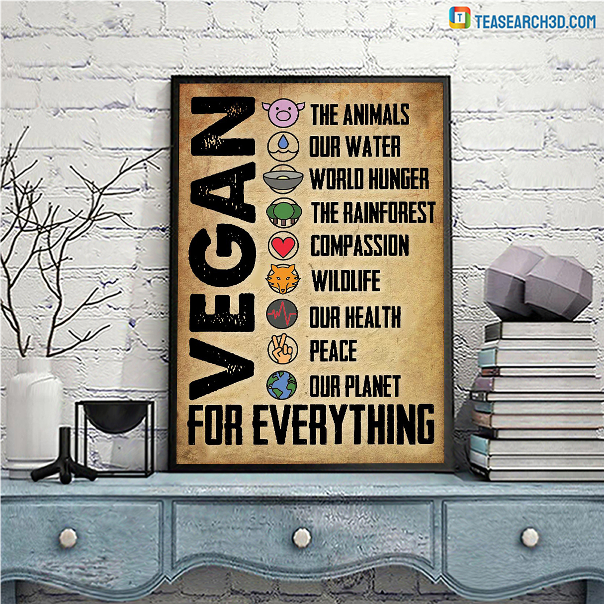 Vegan for everything the animals our water poster A1