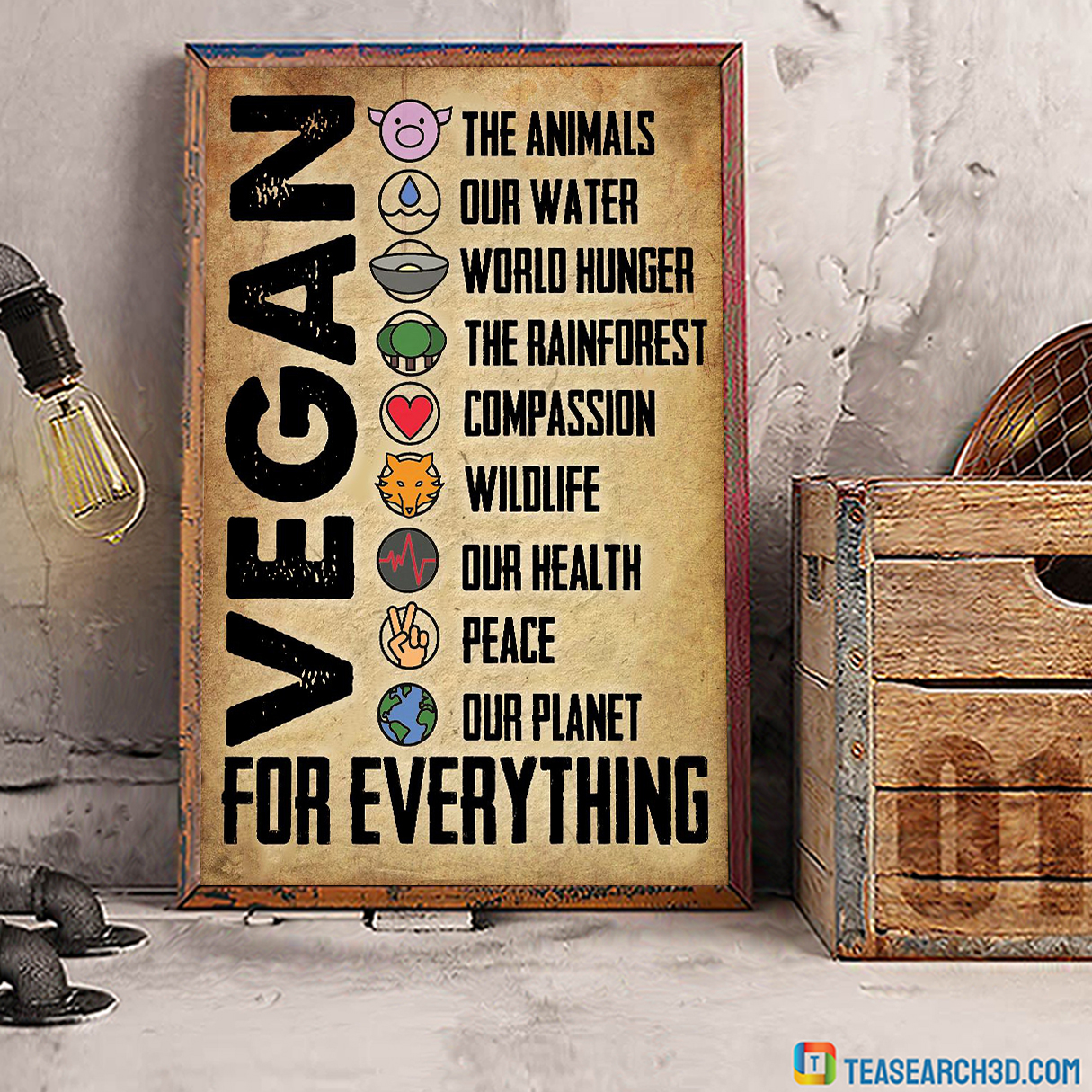 Vegan for everything the animals our water poster A2
