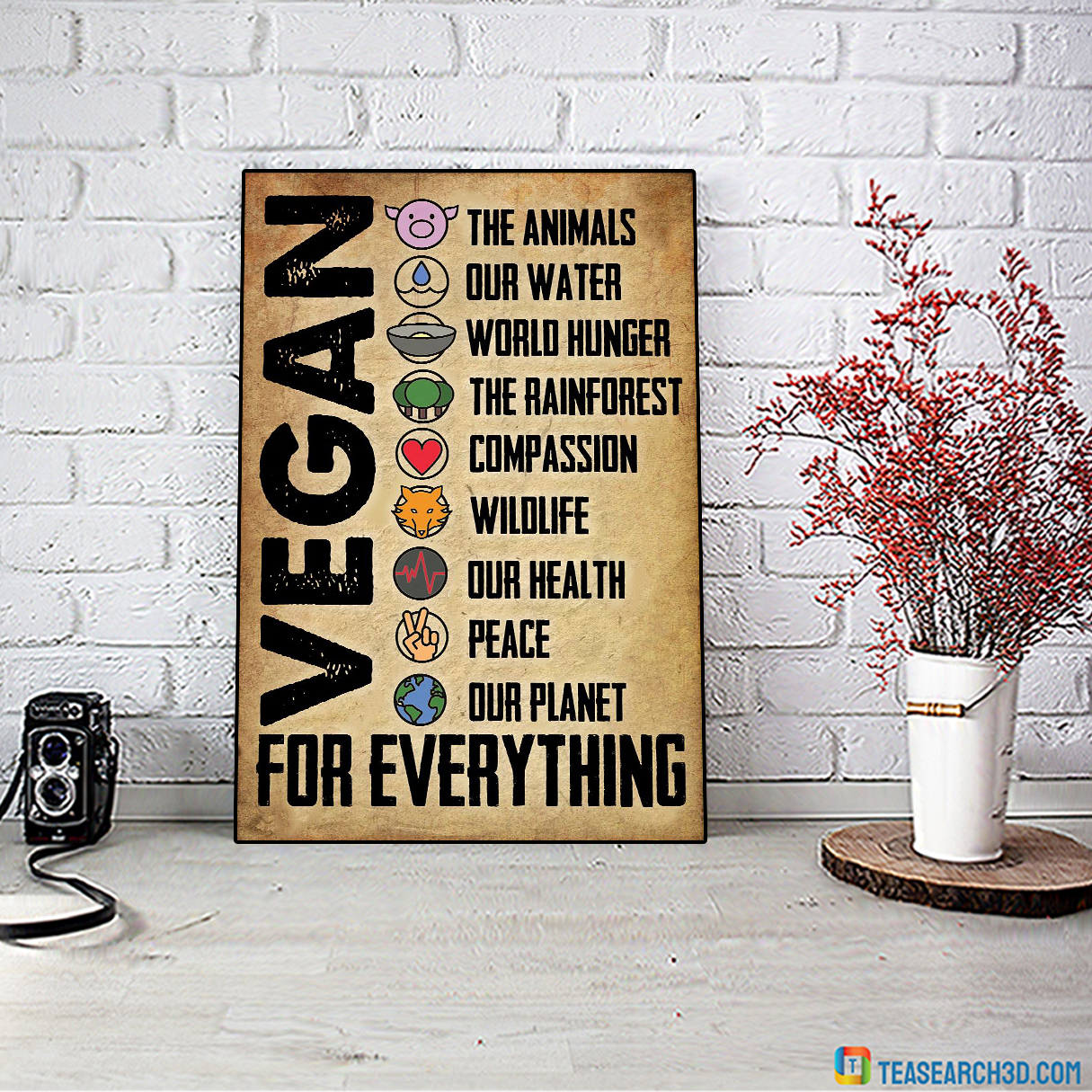 Vegan for everything the animals our water poster A3