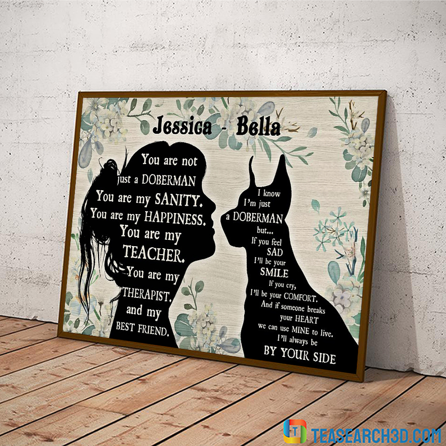 You are not just a doberman pinscher personalized horizontal poster A1