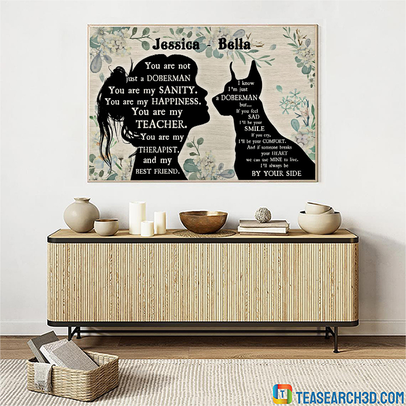 You are not just a doberman pinscher personalized horizontal poster A2