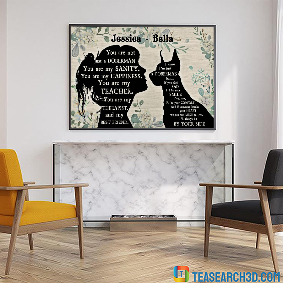 You are not just a doberman pinscher personalized horizontal poster A3