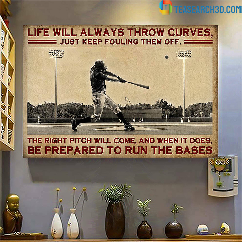 Baseball live will always throw curves poster A3